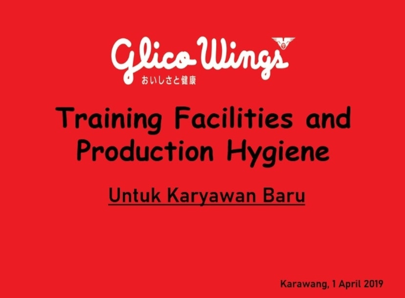 1 April 2019 Glico Wings - Facilities and Production Hygiene
