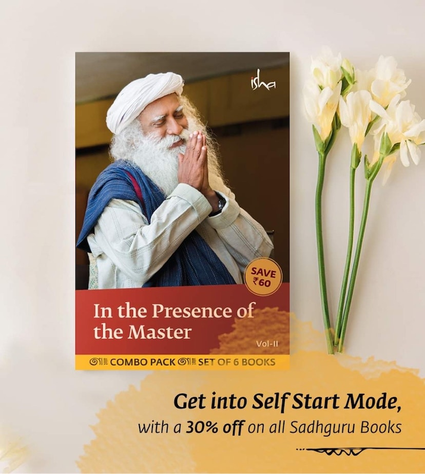Books on Self Exploration. 30%OFF on all Sadhguru Books + Buy any book and get Free Shipping at Rs. 499/- on all Your Isha Favourites.