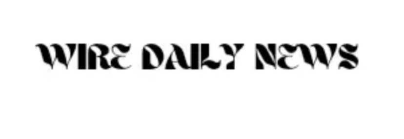 Wire Daily News